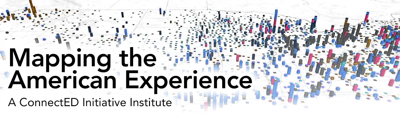 Mapping the American Experience: A ConnectED Initiative Institute, August 1–2, 2016