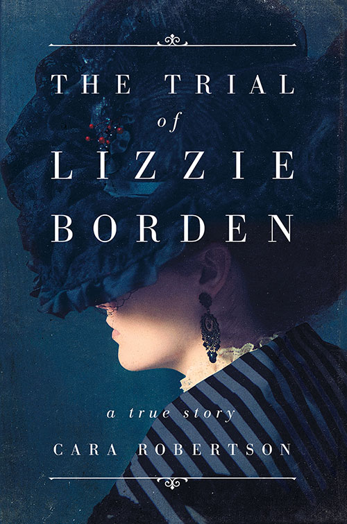 Cara Robertson, The Trial of Lizzie Borden
