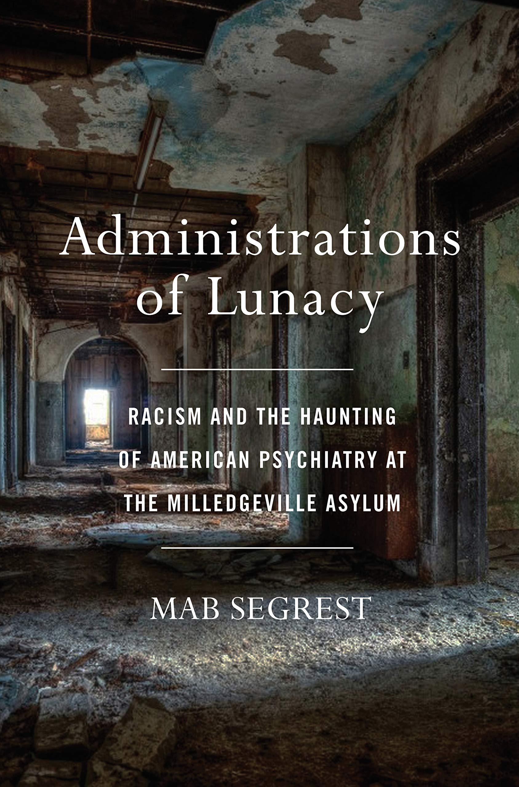Administrations of Lunacy book cover