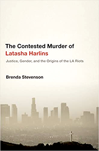 Contested Murder of Latasha Harlins book cover